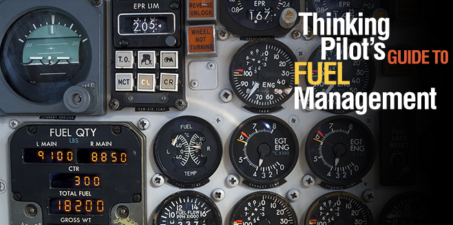 Thinking Pilot's Guide To Fuel Management