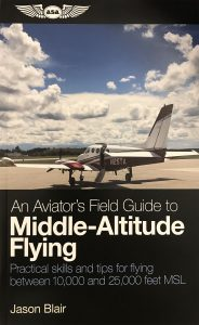 An Aviator's Field Guide to Middle-Altitude Flying