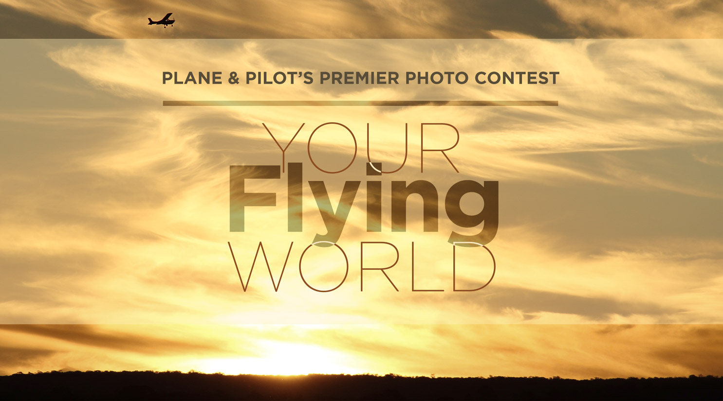 Plane & Pilot's Your Flying World Photo Contest