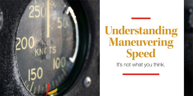 Understanding Maneuvering Speed