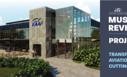 What EAA's Expansion At the Museum Means